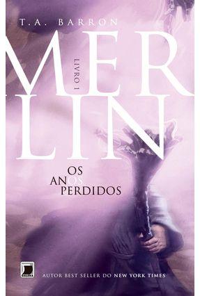 Merlin - Os Anos Perdidos - Livro1 - Barron,T.a. pdf epub