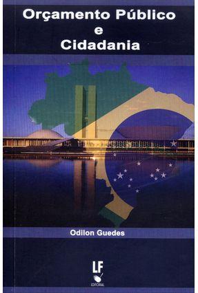 Orçamento Público e Cidadania - Guedes,Odilon pdf epub