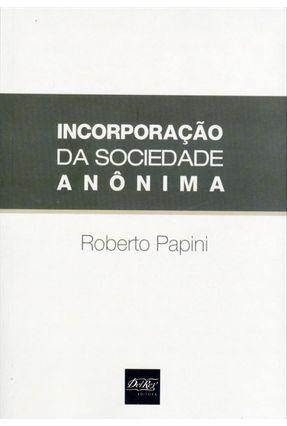 Incorporação da Sociedade Anônima - Papini,Roberto pdf epub