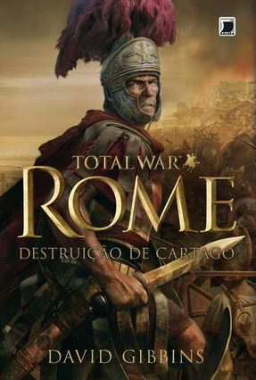 Total War Rome - Destruição de Cartago - Gibbins,David pdf epub