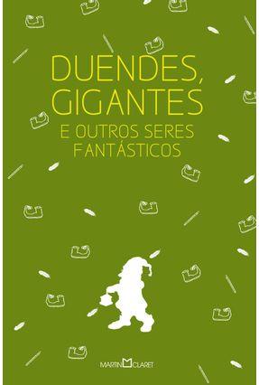 Duendes, Gigantes e Outros Seres Fantásticos - Jacobs,Joseph Alexandre Camanho Vilma Maria da Silva | Hoshan.org