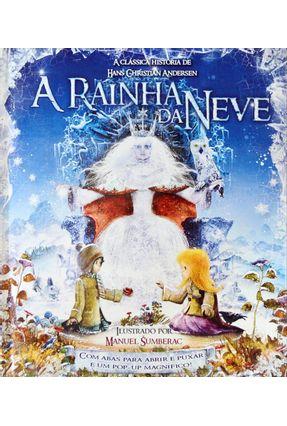 A Rainha da Neve - A Clássica História de Hans Christian Andersen - Woodward,Kay | Nisrs.org