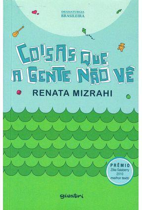 Coisas Que A Gente Não Vê - Mizrahi,Renata | Nisrs.org