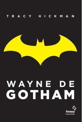 Wayne de Gotham - Hickam,Tracy pdf epub