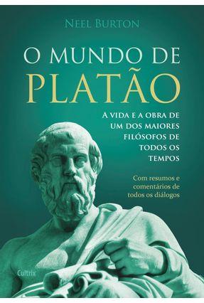O Mundo de Platão - Burton,Neel | Nisrs.org