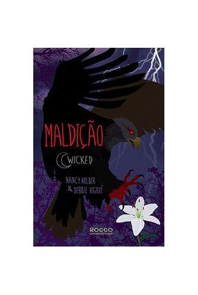 MALDIÇÃO - Wicked Vol. 2 - Holder,Nancy Debbie Viguié pdf epub