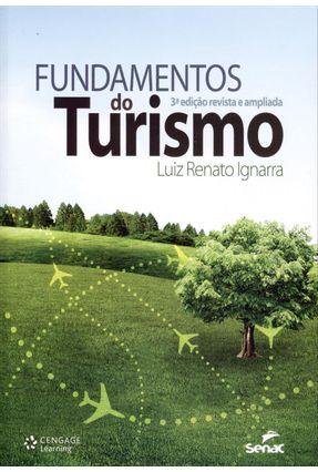 Fundamentos do Turismo - 3ª Edição 2013 - Ignarra,Luiz Renato | Nisrs.org