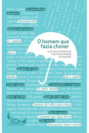 O Homem Que Fazia Chover & Outras Histórias - Andrade,Carlos Drummond de pdf epub