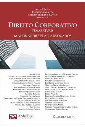 Direito Corporativo - Temas Atuais - Santos  ,Kallina Flôr Dos Zeraza,Evandro Elali,André pdf epub
