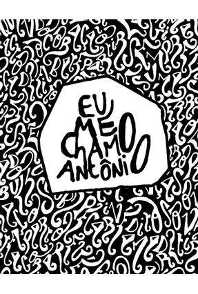 Eu Me Chamo Antonio - Gabriel,Pedro pdf epub