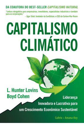 Capitalismo Climático - Cohen,Boyd Lovins,L. Hunter   Tagrny.org
