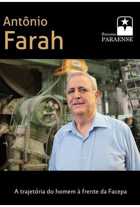 Edição antiga - Antônio Farah - A Trajetória do Homem À Frente da Facepa - Bonna,Mauro Mendonça,Beth   Tagrny.org
