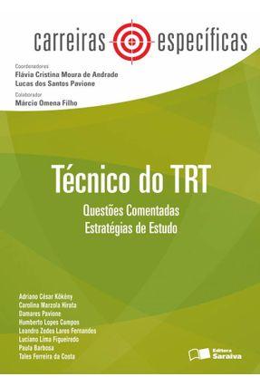 Carreiras Específicas - Analista do Trt - Questões Comentadas - Estratégias de Estudo - Andrade,Flávia Cristina Moura de Pavione,Lucas dos Santos   Tagrny.org