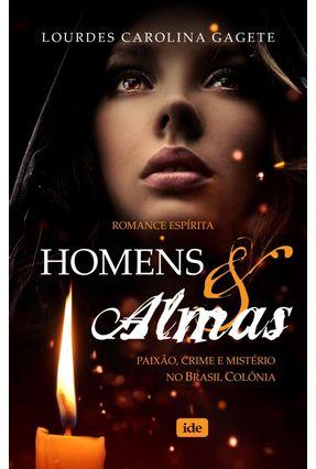 Homens & Almas - Gagete,Lourdes Carolina   Tagrny.org