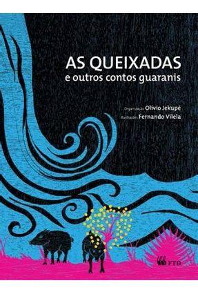 As Queixadas e Outros Contos Guaranis - Série Aquarela - Jekupé,Olívio pdf epub