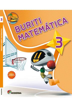 Projeto Buriti - Matemática - 3º Ano - 3ª Ed. 2013 - Editora Moderna   Hoshan.org