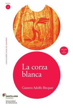 La Corza Blanca - Bécquer,Gustavo Adolfo | Hoshan.org