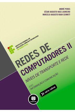 Redes de Computadores II - Níveis de Transporte e Rede - Série Tekne - Peres,André Loureiro,César Augusto Hass Schmitt,Marcelo Augusto Rauh   Hoshan.org
