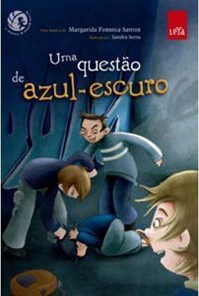 Uma Questão de Azul-escuro - Fonseca Santos,Margarida pdf epub