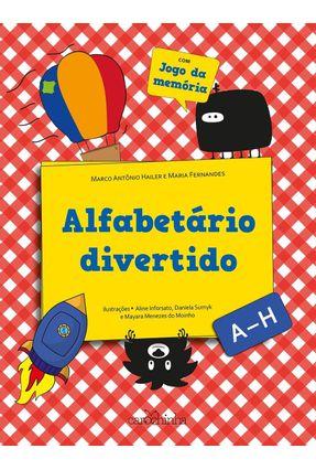 Alfabetário Divertido - A - H - Com Jogo da Memória - Hailer,Marco Antônio Fernandes,Maria | Nisrs.org