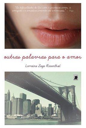 Outras Palavras Para o Amor - Lorraine Zago Rosenthal pdf epub