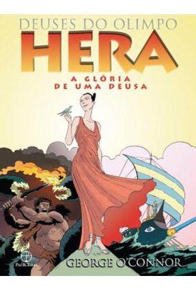 Hera - A Glória de Uma Deusa - Col. Deuses do Olimpo - O'Connor,George pdf epub