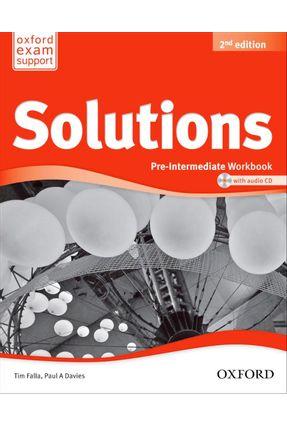 Solutions - Pre-Intermediate - Workbook And Audio CD Pack - 2ª Ed. - Editora Oxford   Nisrs.org