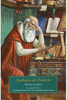 Apologia da Tradição - Mattei,Roberto de   Tagrny.org
