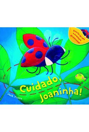 Cuidado, Joaninha! - Tickle,Jack pdf epub