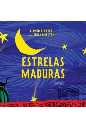 Estrelas Maduras - Col. Livros da Ilha - Alvarez,Alonso | Hoshan.org