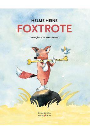Foxtrote - Col. Livros da Ilha - Heine,Helme | Hoshan.org