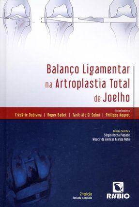 Balanço Ligamentar na Artroplastia Total de Joelho - 2ª Ed. 2014 - Dubrana,Frédéric pdf epub