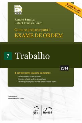 Como Se Preparar Para o Exame de Ordem - 1ª Fase -  Trabalho 7 - Série Resumo - 13ª Ed. 2014 - Saraiva,Renato   Hoshan.org