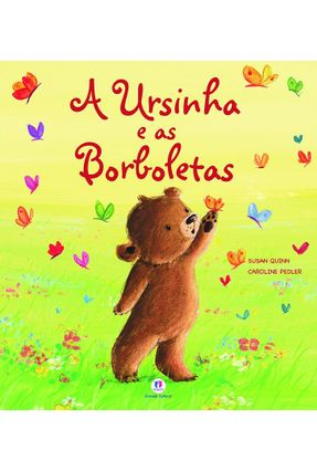 A Ursinha e As Borboletas - Quinn,Susan   Hoshan.org