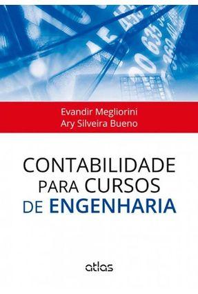 Contabilidade Para Cursos de Engenharia - Megliorini,Evandir Bueno,Ary Silveira pdf epub