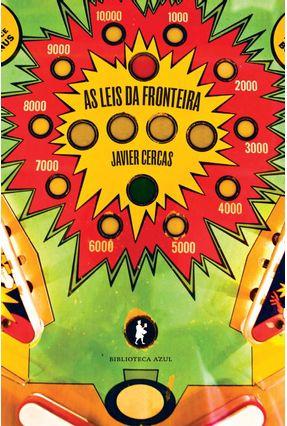 As Leis da Fronteira - Cercas,Javier | Hoshan.org
