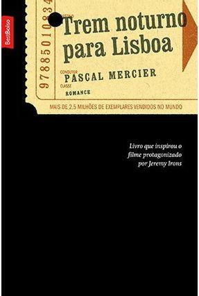Trem Noturno Para Lisboa - Mercier,Pascal | Nisrs.org