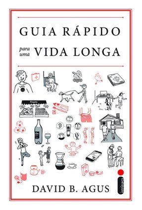 Guia Rápido Para Uma Vida Longa - B. Agus,David   Hoshan.org