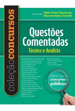 Coleção Concursos - Técnico e Analista - Questões Comentadas - Cometti,Marcelo Tadeu Figueiredo,Fábio Vieira   Tagrny.org