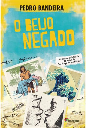 O Beijo Negado - Bandeira,Pedro pdf epub