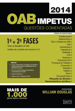 OAB Impetus - Questões Comentadas - 1ª e 2ª Fases - Douglas,William | Hoshan.org