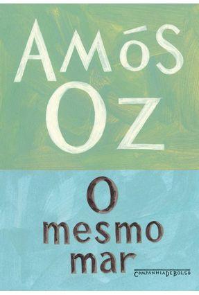 O Mesmo Mar - Oz,Amos | Tagrny.org
