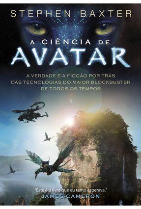 A Ciência de Avatar - Baxter,Stephen   Hoshan.org