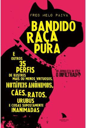 Bandido Raça Pura - Paiva,Fred Melo   Tagrny.org