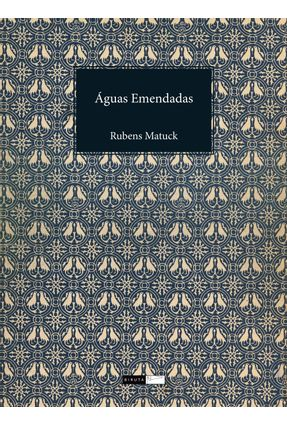 Águas Emendadas - Matuck,Rubens   Hoshan.org