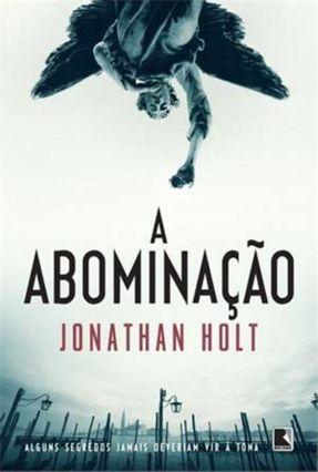 A Abominação - Carnivia - Vol. 1 - Holt,Jonathan   Hoshan.org
