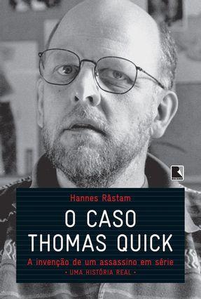 O Caso Thomas Quick - Råstam,Hannes | Hoshan.org