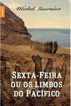 Sexta-Feira ou Os Limbos do Pacífico - Bestbolso - Tournier,Michel   Hoshan.org
