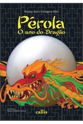 Pérola - o Ano do Dragão - Rios,Rosana | Nisrs.org