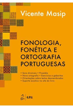 Fonologia, Fonética e Ortografia Portuguesas - Viciano,Vicente Masip   Hoshan.org